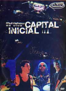 Capital inicial - Multishow ao vivo